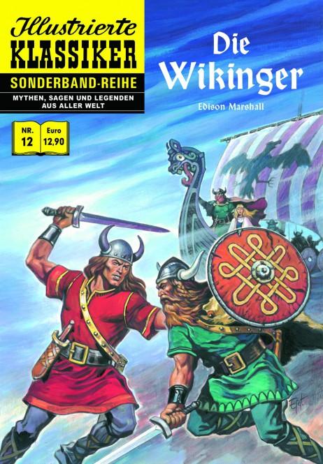 Sonderband-Reihe MYTHEN, SAGEN UND LEGENDEN Nr. 12 – Die Wikinger