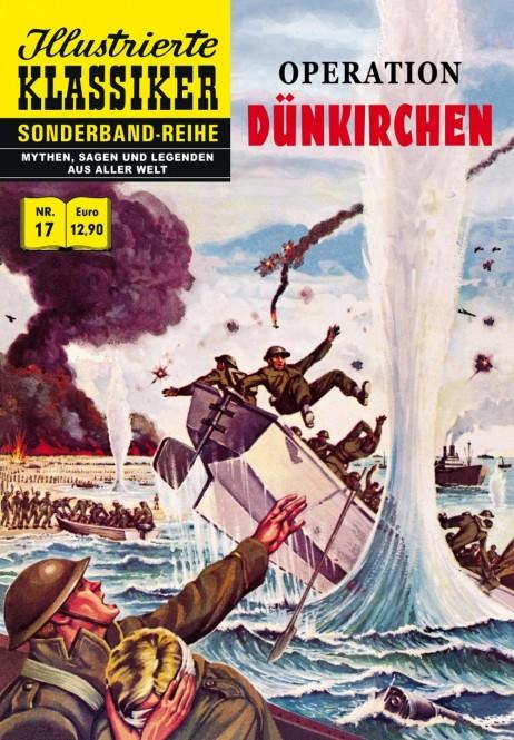 Sonderband-Reihe MYTHEN, SAGEN UND LEGENDEN Nr. 17 – Operation Dünkirchen