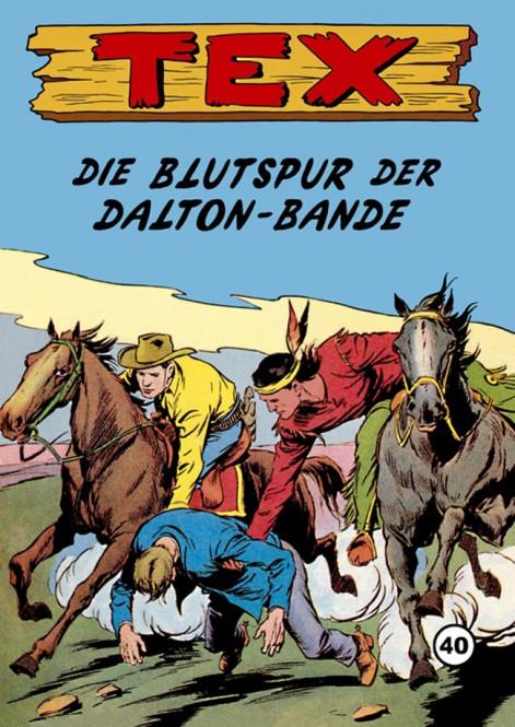 TEX Nr. 40 – Die Blutspur der Dalton-Bande
