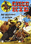 CCH Comics – Cisco Kid Nr. 07 – Das Geheimnis der K-Ranch