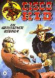 CCH Comics – Cisco Kid Nr. 09 – Ein gerissener Gegner